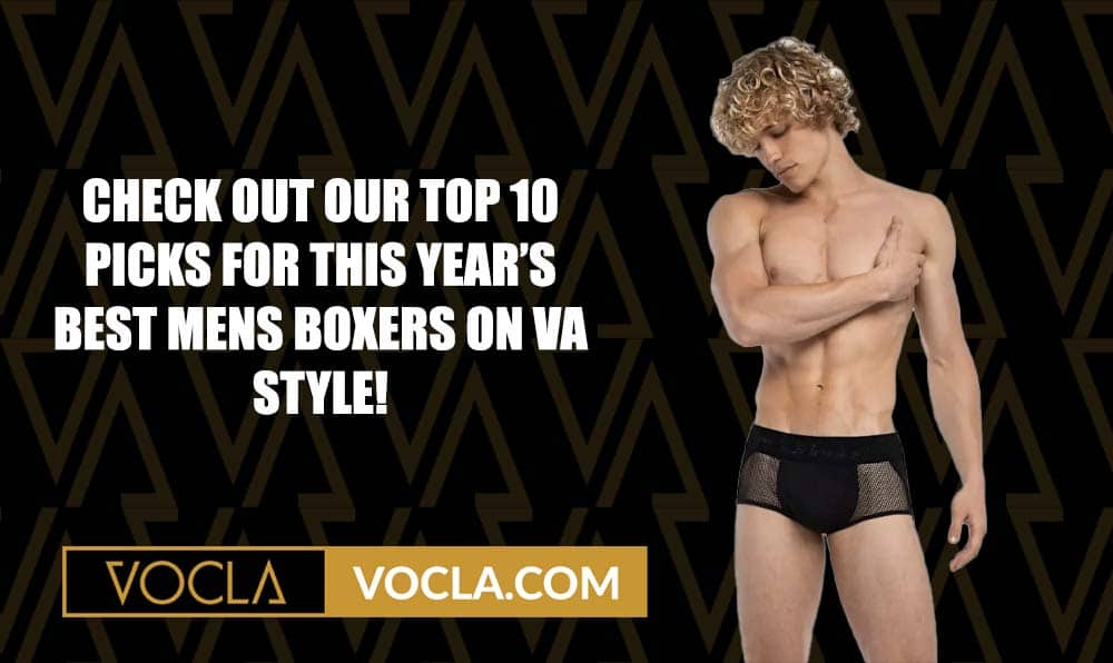VA STYLE GUIDE TO THE TOP 10 BEST MENS BOXERS